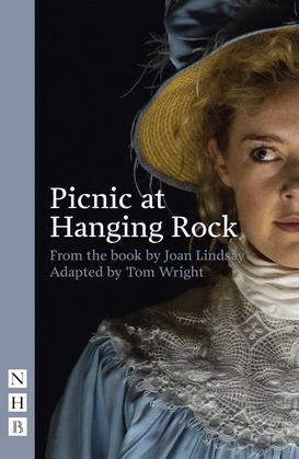 Picnic at Hanging Rock (stage version) (NHB Modern Plays)