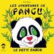 Les Aventures de Pangu le petit panda