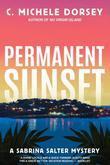 Permanent Sunset: A Sabrina Salter Mystery