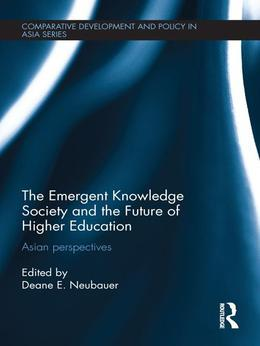 The Emergent Knowledge Society and the Future of Higher Education