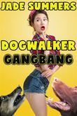 Dogwalker Gangbang: Bestiality Zoophilia Mind Control Hypnosis Dubcon Gangbang Anal Oral Cocksucking Face Fucking Spitroast Cum Dump CIP CIM CIA