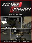Zombie Highway Game Guide Unofficial