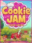 Cookie Jam Game Guide Unofficial
