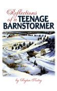 Reflections of a Teenage Barnstormer