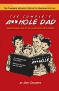 The Complete A**hole Dad