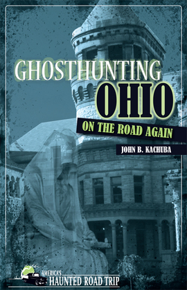 Ghosthunting Ohio On the Road Again