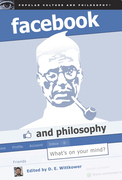 Facebook and Philosophy