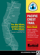 Pacific Crest Trail Data Book: Mileages, Landmarks, Facilities, Resupply Data, and Essential Trail Information for the Entire Pacific Crest Trail, fro