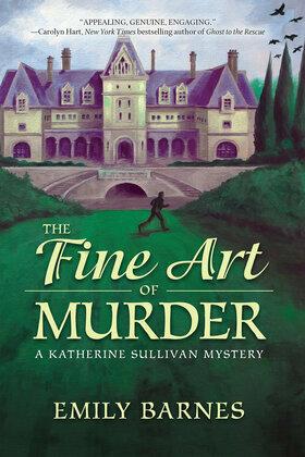 The Fine Art of Murder: A Katherine Sullivan Mystery