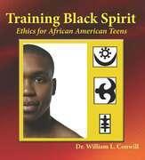 Training Black Spirit: Ethics for African American Teens