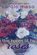 The Room Lit by Roses