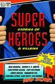 Super Stories of Heroes & Villains
