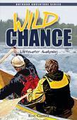 Wild Chance: Whitewater Awakening