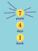 Seven Poets, Four Days, One Book