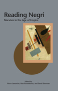 Reading Negri: Marxism in the Age of Empire