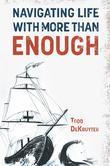 Navigating Life with More Than Enough