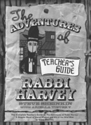 The Adventures of Rabbi Harvey Teachers Guide