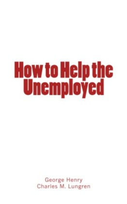 How to Help the Unemployed