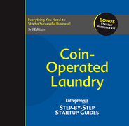 Coin-Operated Laundry: Entrepreneur's Step-by-Step Startup Guide: Step-by-Step Startup Guide