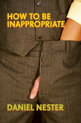 How to Be Inappropriate