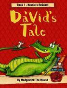 Da'vid's Tale. Book One: Nessie's Request