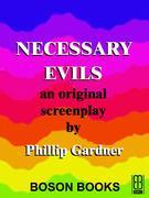 Necessary Evils: An Original Screenplay