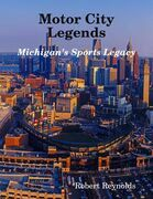Motor City Legends: Michigan's Sports Legacy