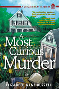 A Most Curious Murder: A Little Library Mystery