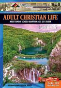 Adult Christian Life: 2nd Quarter 2016