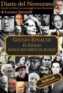 Giulio Einaudi - Diario del Novecento