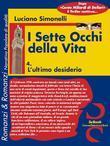 I SETTE OCCHI DELLA VITA 04. L'ultimo desiderio