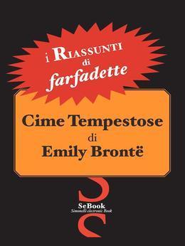 Cime Tempestose di Emily Brontë - RIASSUNTO