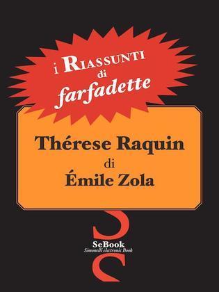 Thérèse Raquin di Émile Zola - RIASSUNTO