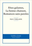 Ftes galantes, La bonne chanson, Romances sans paroles