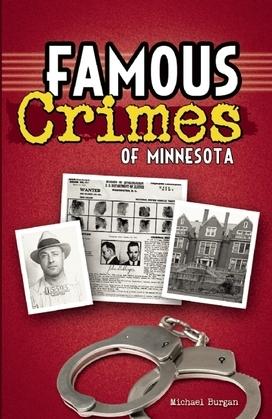 Famous Crimes of Minnesota