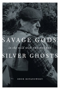 Savage Gods, Silver Ghosts