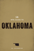 The WPA Guide to Oklahoma: The Sooner State