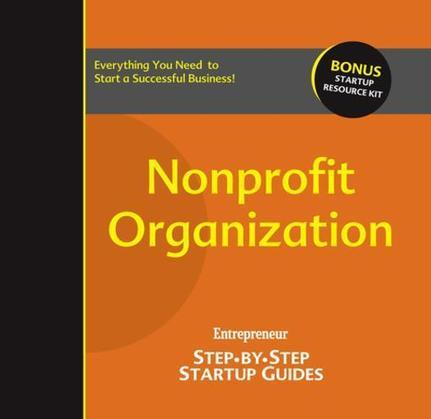 Nonprofit Organization: Step-by-Step Startup Guide