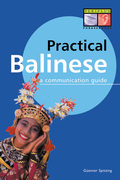Practical Balinese: A Communication Guide (Balinese Phrasebook)