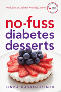 No-Fuss Diabetes Desserts: Fresh, Fast and Diabetes-Friendly Desserts