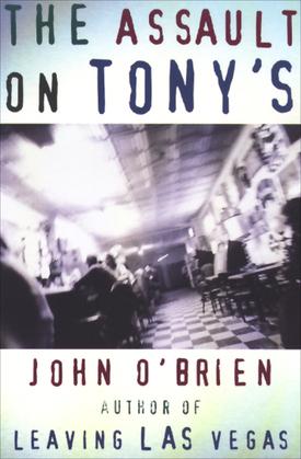 The Assault on Tony's