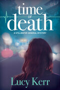 Time of Death: A Stillwater General Mystery