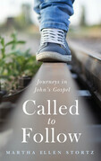 Called to Follow: Journeys in John's Gospel