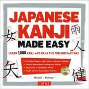 Japanese Kanji Made Easy: (JLPT Levels N5 - N2) Learn 1,000 Kanji and Kana the Fun and Easy Way