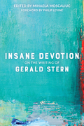 Insane Devotion: On the Writing of Gerald Stern