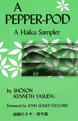 A Pepper-Pod: A Haiku Sampler