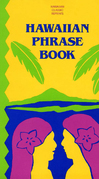 Hawaiian Phrase Book