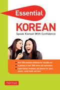 Essential Korean: Speak Korean with Confidence! (Korean Phrasebook)