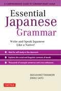 Essential Japanese Grammar: A Comprehensive Guide to Contemporary Usage