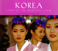 Korea Land of the Morning Calm